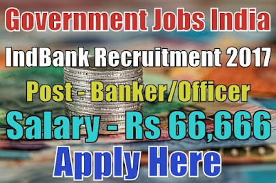 Indbank Merchant Banking Services Limited Recruitment 2017