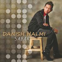 Lirik Lagu Danish Halmi Sabar