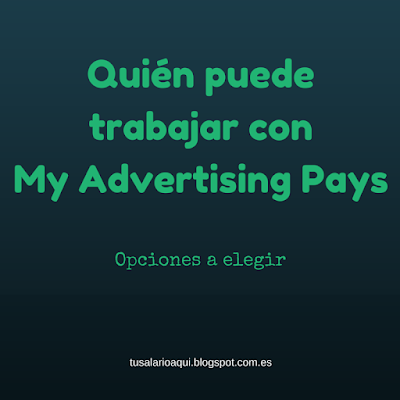 My Advertising Pays - quién puede trabajar en MAP en tusalarioaqui.blogspot.com.es