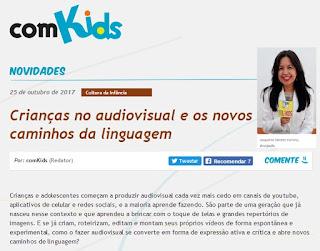 http://comkids.com.br/criancas-no-audiovisual-e-os-novos-caminhos-da-linguagem/