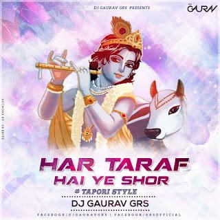 1-Har-Taraf-Hai-Ye-Shor-DJ-Gaurav-GRS