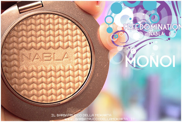 monoi bronzer  recensione nabla cosmetics  recensione shades & glow freedomination collection summer