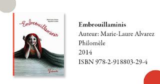 http://livre.fnac.com/a6207575/Marie-Laure-Alvarez-Embrouillaminis