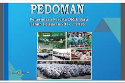 Juknis PPDB 2017/2018 untuk SD, SMP dan SMA