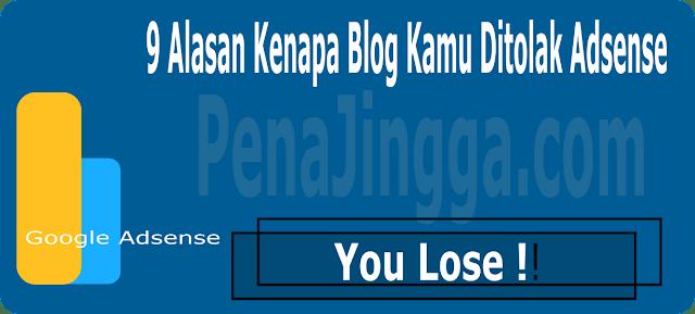 alasan kenapa blog ditolak adsense