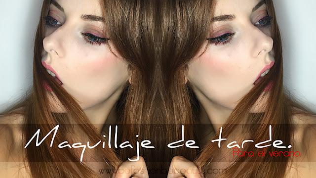 Tutorial: Maquillaje de tarde para el verano.