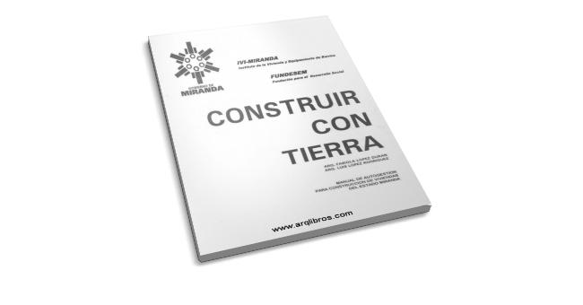 Construir con Tierra - Luis L. Rodriguez & Fabiola L. Duran