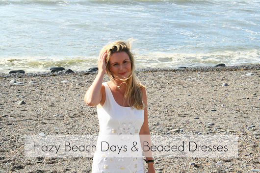 OUTFIT | Hazy Beach Days and Whtie Beaded Dresses