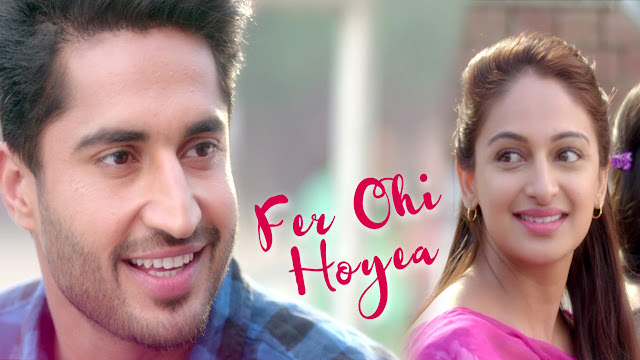 Fer Ohi Hoyea ( Punjabi Song ) Lyrics - Jassi Gill