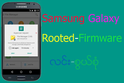 Samsung Galaxy-Rooted-[all Models] Firmware