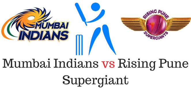 Mumbai Indians vs Rising Pune Supergiant