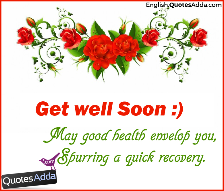 47 Quotes: Get Well. Gallery For Get Well Wishes. Good