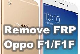 Cara Mudah Remove FRP Oppo F1/F1F Tanpa Flash