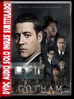 POSTER - Gotham (2014) [DVDC NTSC HDTV][T1 Epi.6 al 10][Audio SOLO Inglés+Sub.Esp.Latino]
