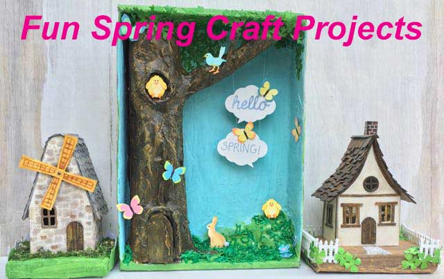 Springtime Mixed Media Craft Projects