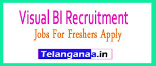Visual BI Recruitment 2017 Jobs For Freshers Apply