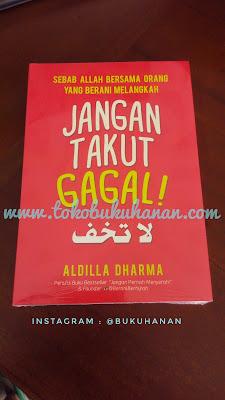 Buku Jangan Takut Gagal Aldilla Dharma