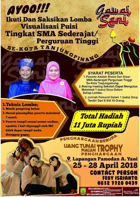 Gawai Seni 2018 Tanjung Pinang (25-28 April 2018) - Visualisasi Puisi Tingkat SMU sederajat atau Perguruan Tinggi