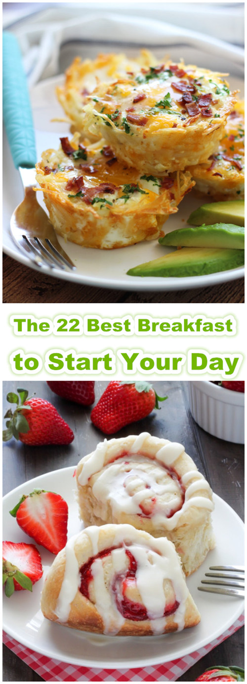 The 22 Best Breakfast to Start Your Day