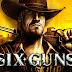 Six Guns MOD Apk+Data - UNLIMITED MONEY -
