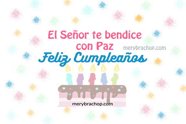 imagen con frases de cumpleanos cristiano torta, tarjeta fondo blanco colorida por mery bracho
