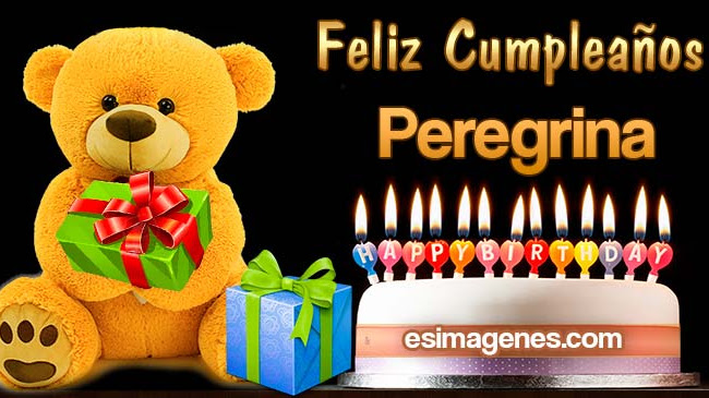 Feliz cumpleaños Peregrina
