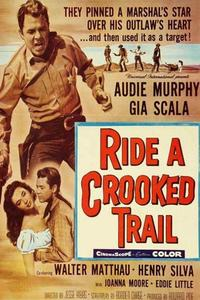 Watch Ride a Crooked Trail Online Free in HD