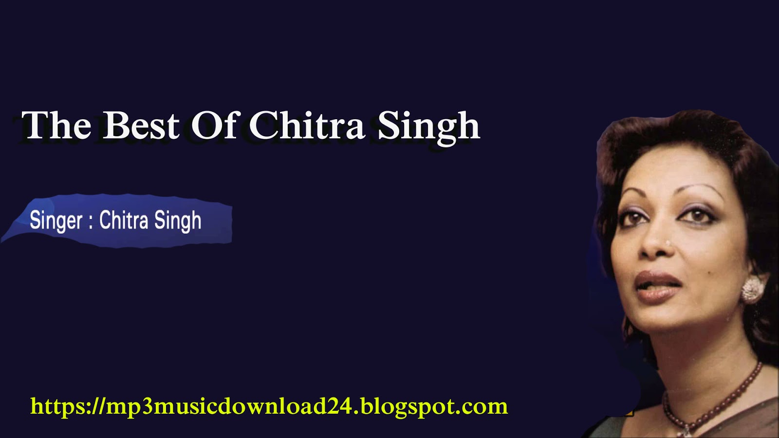Mp3 Music Download: The Best Of Chitra Singh Bangla mp3 Song