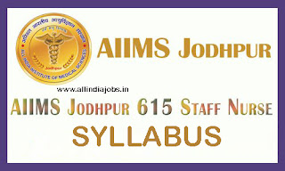 AIIMS Jodhpur Staff Nurse Syllabus 2017