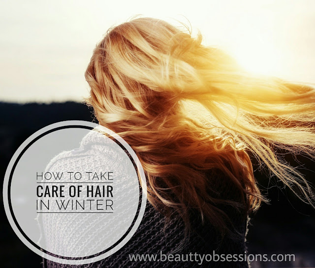 How to take care of your hair in Winter ..!!