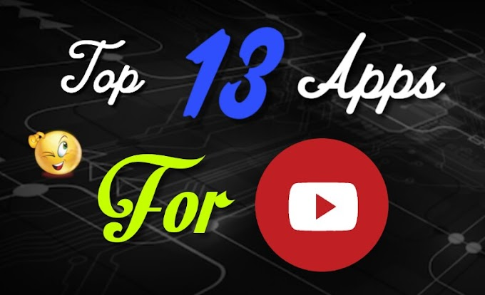 Top 13 Best App For Youtube | That A YouTuber Must Have In Hindi