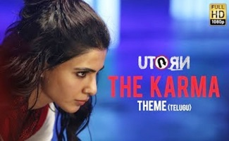 U Turn – The Karma Theme (Telugu) – Samantha | Anirudh Ravichander | Pawan Kumar