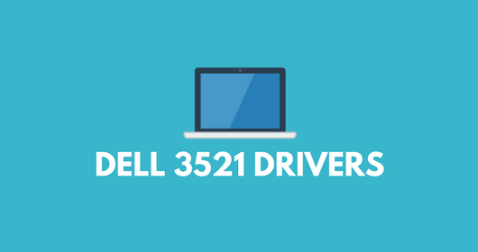 Dell Inspiron 15 3521 Drivers for Windows 7