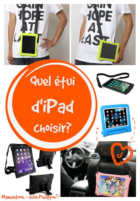 Mes meilleurs choix d'étuis pour iPad