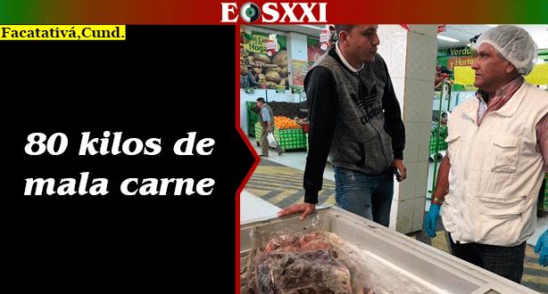 Secretaría de Salud de Facatativá incautó carne en mal estado