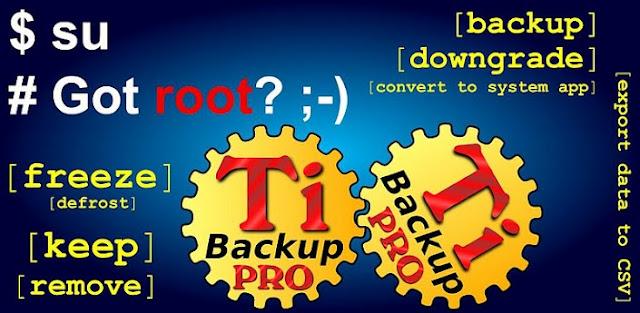 Titanium Backup PRO ★ root v7.6.0.1 APK