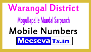 Mogullapalle Mandal Sarpanch Mobile Numbers List Warangal District in Telangana State