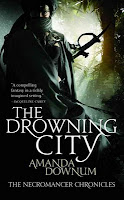 http://j9books.blogspot.com/2010/10/amanda-downum-drowning-city.html