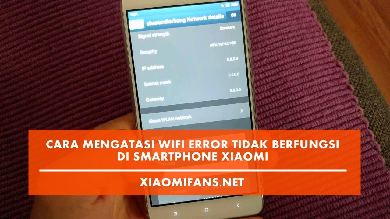 Wifi Error Tidak Berfungsi di Xiaomi