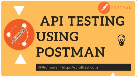 API Testing using POSTMAN - Complete Course[With Docker]