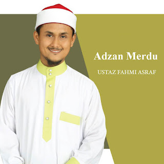 Download Adzan Merdu Ustadz Fahmi