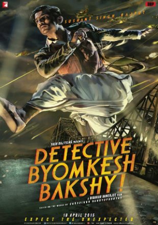 Detective Byomkesh Bakshy 2015 BluRay 950Mb Hindi 720p Watch Online Full Movie Download bolly4u