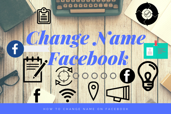 Can I Change My Facebook Name<br/>