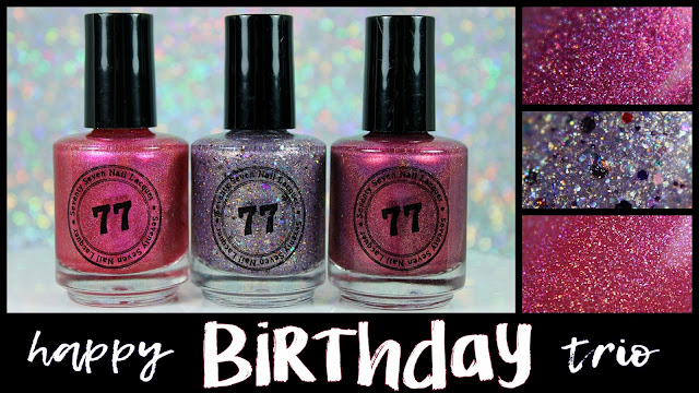 Seventy Seven Nail Lacquer Happy Birthday Trio