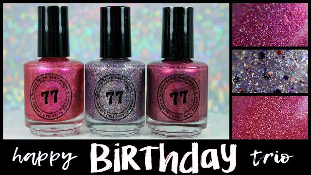 Seventy Seven Nail Lacquer Happy Birthday Trio