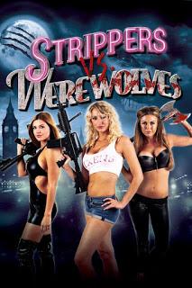 Strippers vs Werewolves (2012) สวยระห่ำ ปะทะ มนุษย์หมาป่า