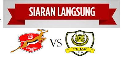 Kelantan vs Perak 1 Ogos 2015