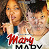 New Movie : Mary Mary by Chemical & Wema Sepetu - Episode 1,2 & 3 | Download Mp4