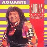 Adrián y los Dados Negros Aguante 1992 Disco Completo