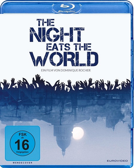 The Night Eats The World (La noche devoró al mundo) (2018) 720p y 1080p BDRip mkv Dual Audio AC3 5.1 ch
